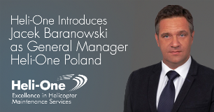 Heli-One Introduces Jacek Baranowski as General Manager Heli-One Poland
